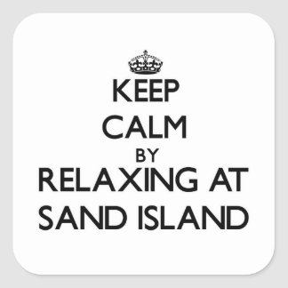 Keep calm by relaxing at Sand Island Hawaii Sticker