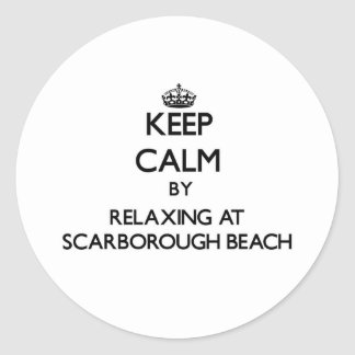 Keep calm by relaxing at Scarborough Beach Maine Round Stickers