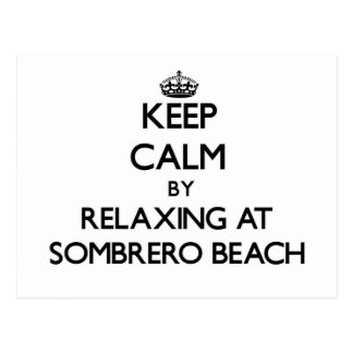 Keep calm by relaxing at Sombrero Beach Florida Post Cards