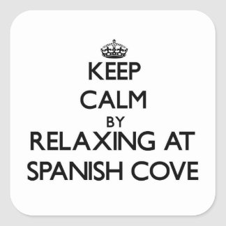 Keep calm by relaxing at Spanish Cove Alabama Square Stickers