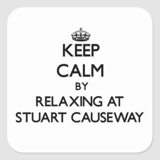 Keep calm by relaxing at Stuart Causeway Florida Sticker