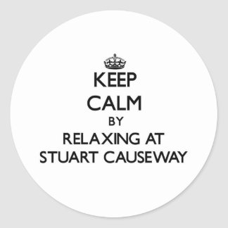 Keep calm by relaxing at Stuart Causeway Florida Round Sticker