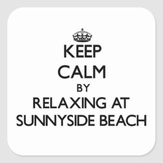 Keep calm by relaxing at Sunnyside Beach Florida Square Sticker