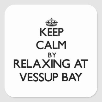 Keep calm by relaxing at Vessup Bay Virgin Islands Square Sticker