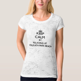 Keep calm by relaxing at Vollrath Park Beach Wisco Tshirt