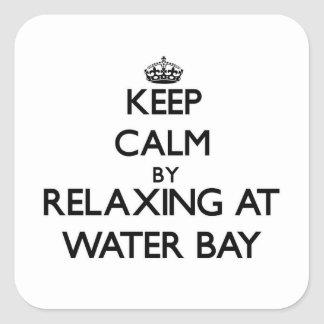 Keep calm by relaxing at Water Bay Virgin Islands Square Sticker