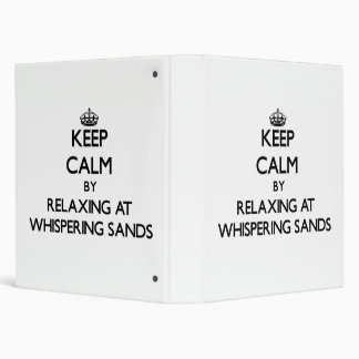 Keep calm by relaxing at Whispering Sands Californ Binders