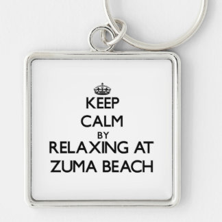 Keep calm by relaxing at Zuma Beach California Keychains