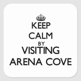 Keep calm by visiting Arena Cove California Square Sticker