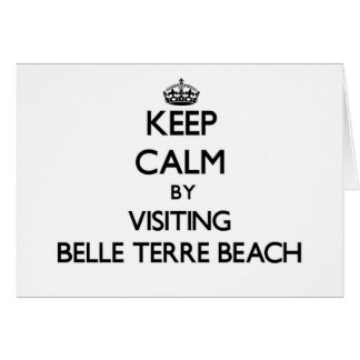 Keep calm by visiting Belle Terre Beach New York Greeting Cards