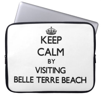 Keep calm by visiting Belle Terre Beach New York Computer Sleeves