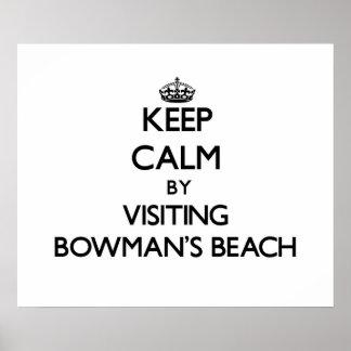 Keep calm by visiting Bowman S Beach Florida Posters