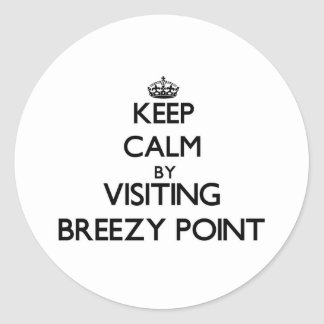 Keep calm by visiting Breezy Point Maryland Round Sticker