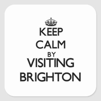 Keep calm by visiting Brighton New Jersey Square Sticker
