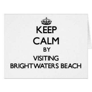 Keep calm by visiting Brightwaters Beach New York Large Greeting Card