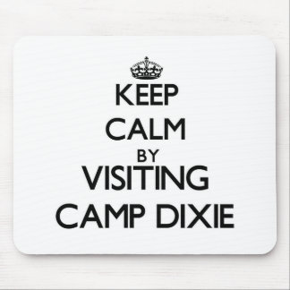 Keep calm by visiting Camp Dixie Alabama Mouse Pads