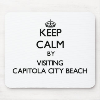 Keep calm by visiting Capitola City Beach Californ Mouse Pad