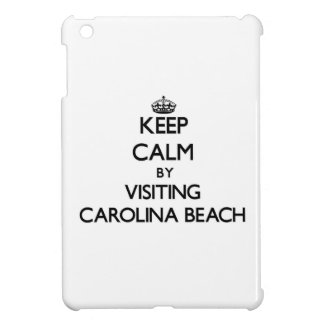 Keep calm by visiting Carolina Beach North Carolin iPad Mini Cover