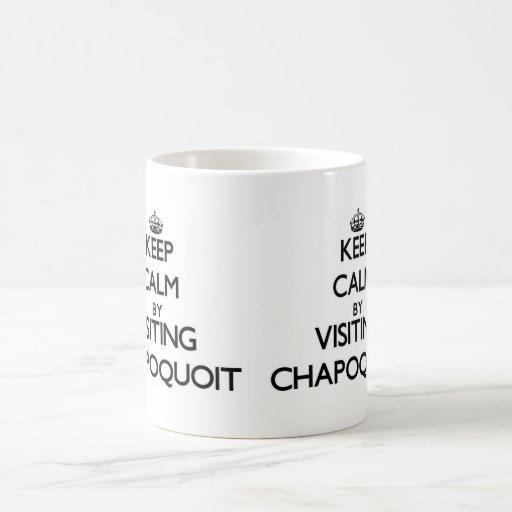 Keep calm by visiting Chapoquoit Massachusetts Coffee Mug