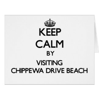 Keep calm by visiting Chippewa Drive Beach Wiscons Greeting Cards