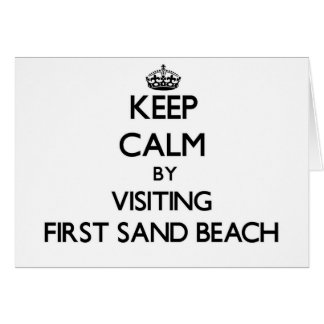 Keep calm by visiting First Sand Beach Michigan Cards