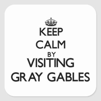 Keep calm by visiting Gray Gables Massachusetts Square Sticker