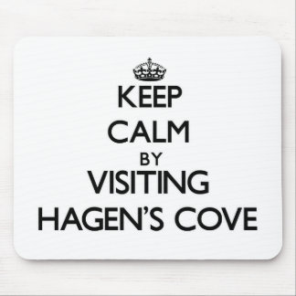 Keep calm by visiting Hagen'S Cove Florida Mouse Pad
