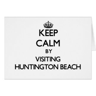Keep calm by visiting Huntington Beach Virginia Stationery Note Card