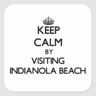 Keep calm by visiting Indianola Beach Texas Square Sticker