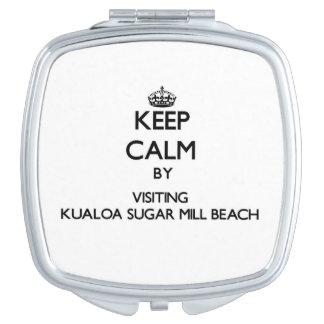Keep calm by visiting Kualoa Sugar Mill Beach Hawa Vanity Mirror