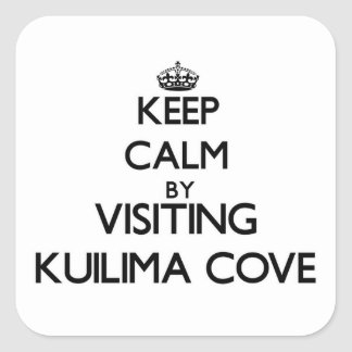 Keep calm by visiting Kuilima Cove Hawaii Square Stickers