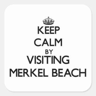 Keep calm by visiting Merkel Beach Massachusetts Square Sticker