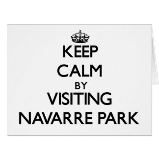 Keep calm by visiting Navarre Park Florida Cards
