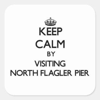 Keep calm by visiting North Flagler Pier Florida Sticker