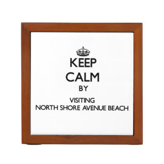 Keep calm by visiting North Shore Avenue Beach Ill Pencil/Pen Holder