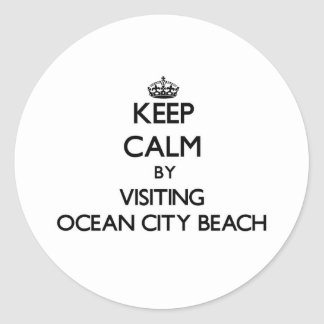 Keep calm by visiting Ocean City Beach Maryland Classic Round Sticker