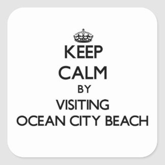 Keep calm by visiting Ocean City Beach Maryland Square Sticker