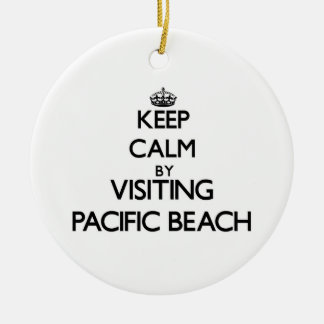 Keep calm by visiting Pacific Beach California Christmas Ornaments