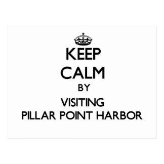 Keep calm by visiting Pillar Point Harbor Californ Postcard