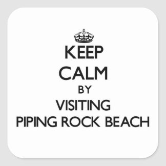 Keep calm by visiting Piping Rock Beach New York Square Sticker