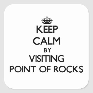 Keep calm by visiting Point Of Rocks Massachusetts Square Sticker