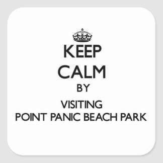 Keep calm by visiting Point Panic Beach Park Hawai Square Sticker