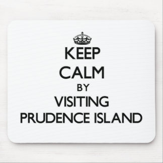 Keep calm by visiting Prudence Island Rhode Island Mousepads