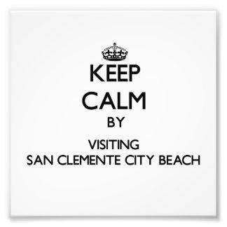 Keep calm by visiting San Clemente City Beach Cali Photo Art