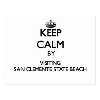Keep calm by visiting San Clemente State Beach Cal Postcard