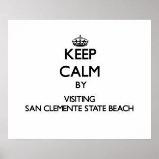 Keep calm by visiting San Clemente State Beach Cal Print