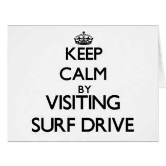 Keep calm by visiting Surf Drive Massachusetts Greeting Card