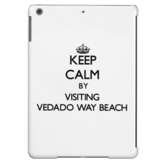 Keep calm by visiting Vedado Way Beach Florida Cover For iPad Air