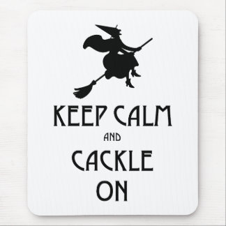 Keep Calm Cackle On Mouse Pad