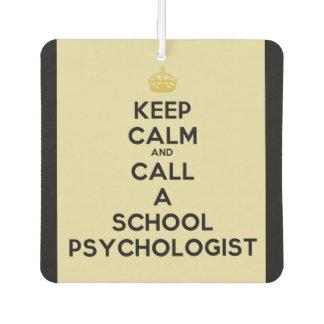 Keep Calm Call a School Psych Car Air Freshener